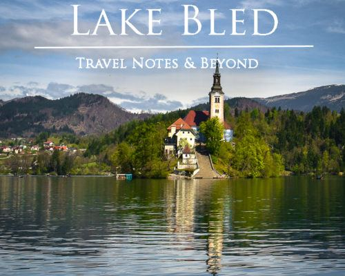 Day Trip to Lake Bled from Ljubljana – Visiting Slovenia's Most Popular Resort