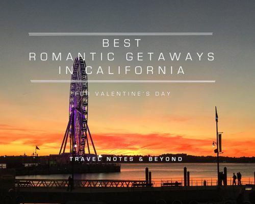 Best Romantic Getaways in California for Valentine's Day