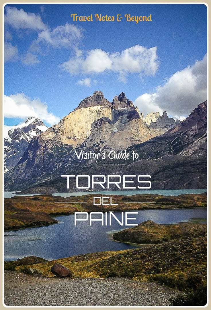 Visitor's Guide to Torres del Paine